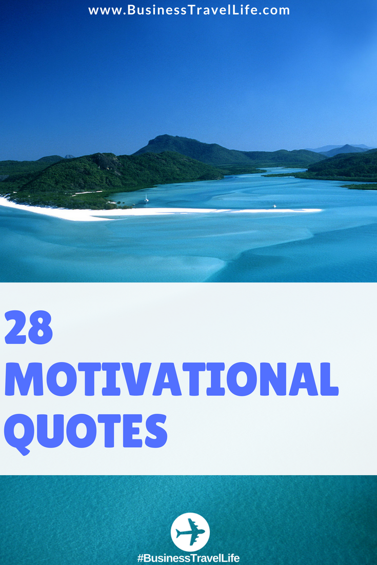 motivational quotes business travel life