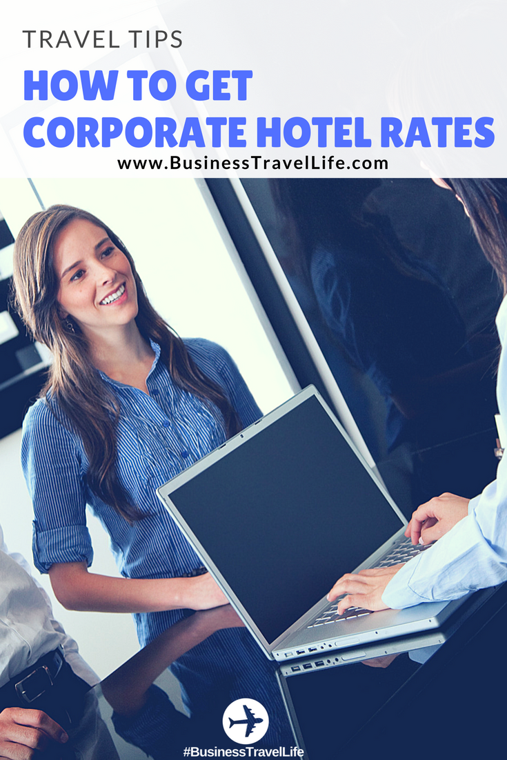 corporate hotel rate business travel life