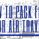 How to Pack Healthy Food For Air Travel – TSA Food Rules and Regulations