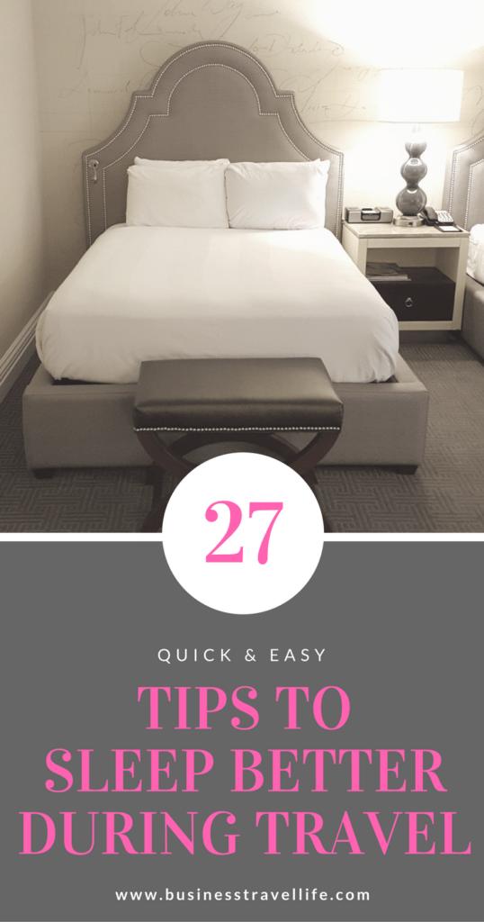 travel tips sleep hotel business travel life