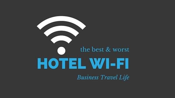 best hotel wifi