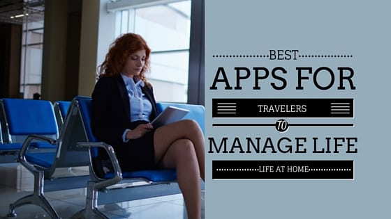 business travel tips apps business travel life