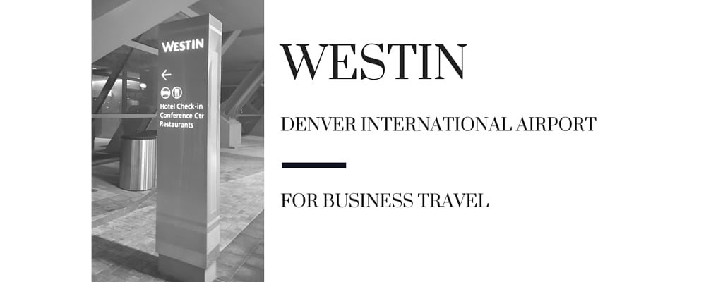 westin dia business travel life