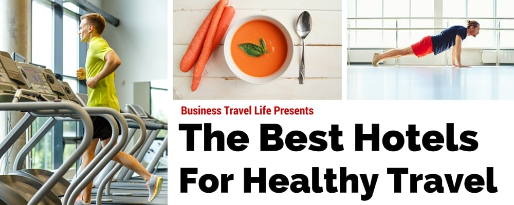 healthy work travel guide EVEN hotels business travel life