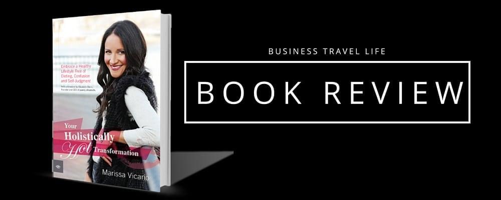 Holistically Hot Transformation business travel life header 2