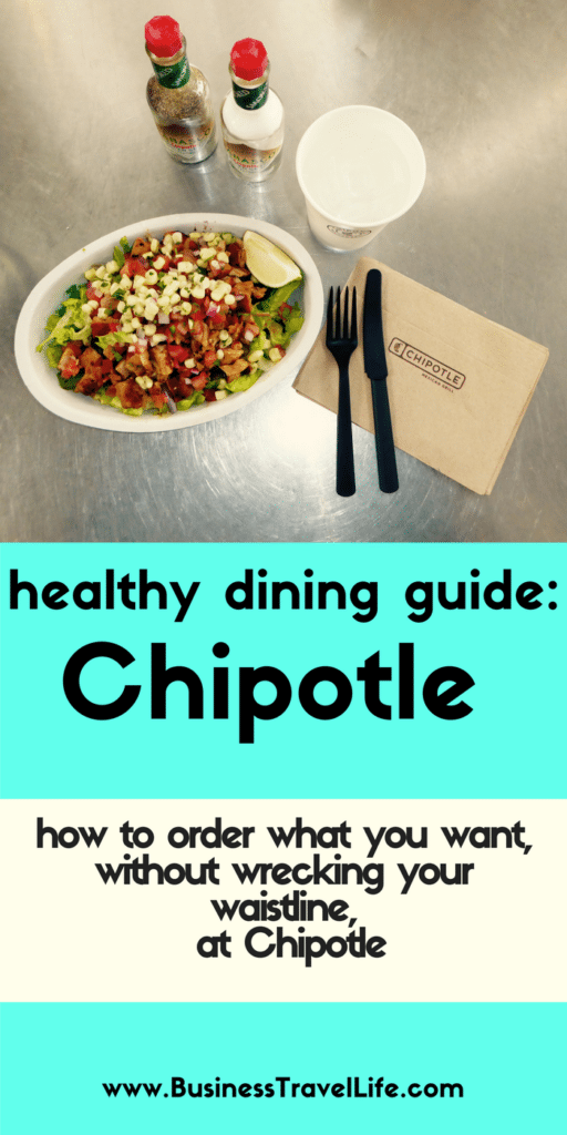 chipotle diet business travel life