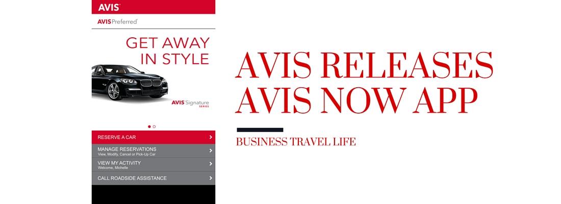 Avis now app Business Travel Life header