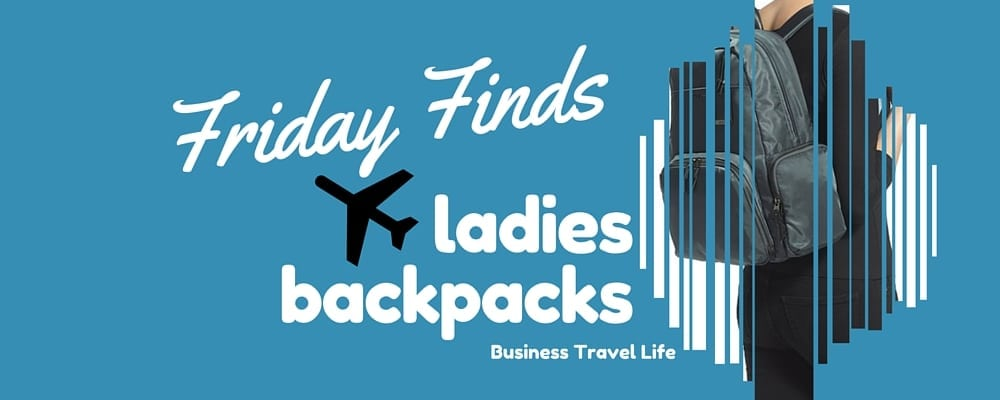 8c4992d7ed Friday Finds: 5 Professional Backpacks for Women - Business Travel Life