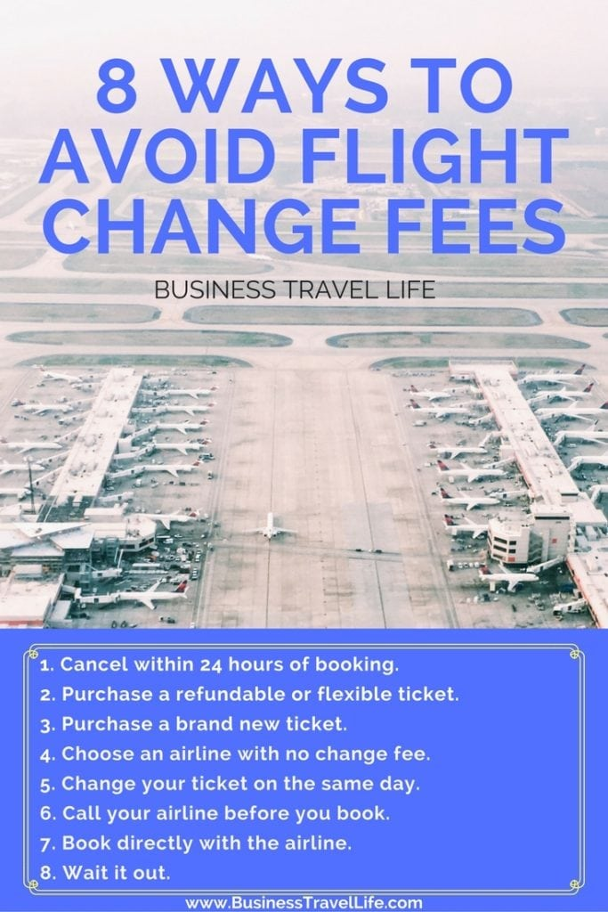 avoid airline change fees business travel life