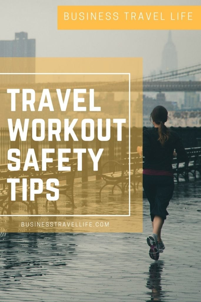 travel workout safety business travel