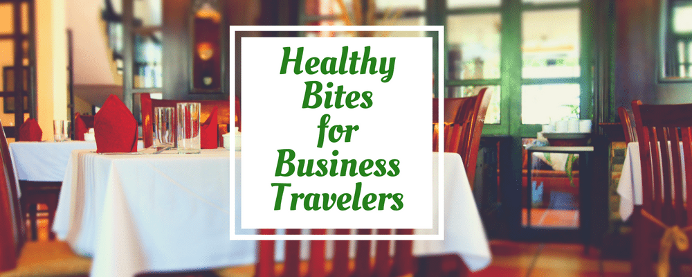 healthy-business-travel-dining-business-travel-life