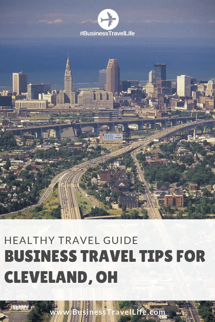 cleveland travel guide, business travel life, pinterest