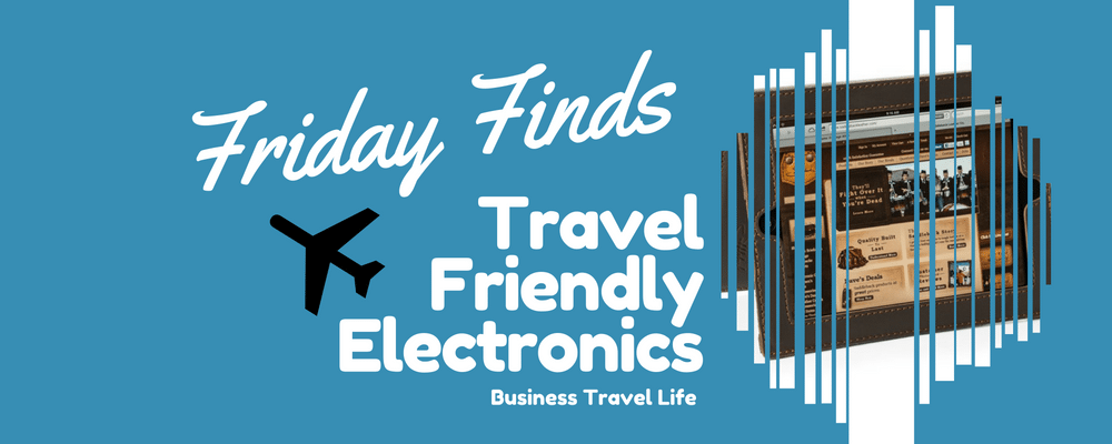 travel-friendly-electronics-business-travel-life