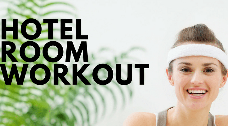 hotel room workout business travel life