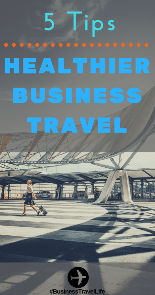 Healthier Business Travel
