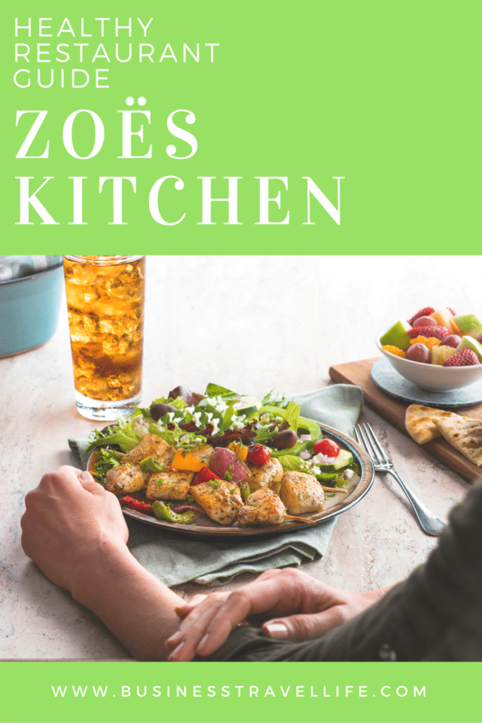 zoes kitchen healthy business travel life