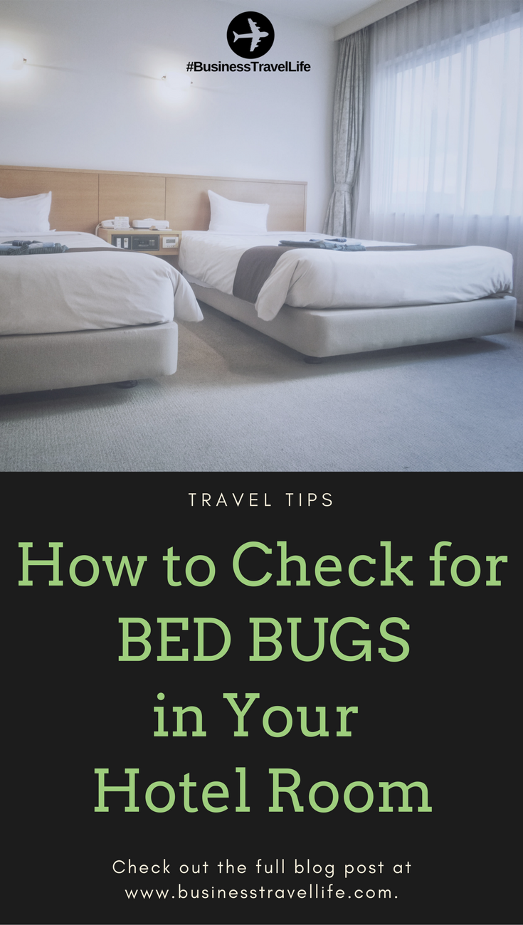travel tips how to check for bed bugs in your hotel