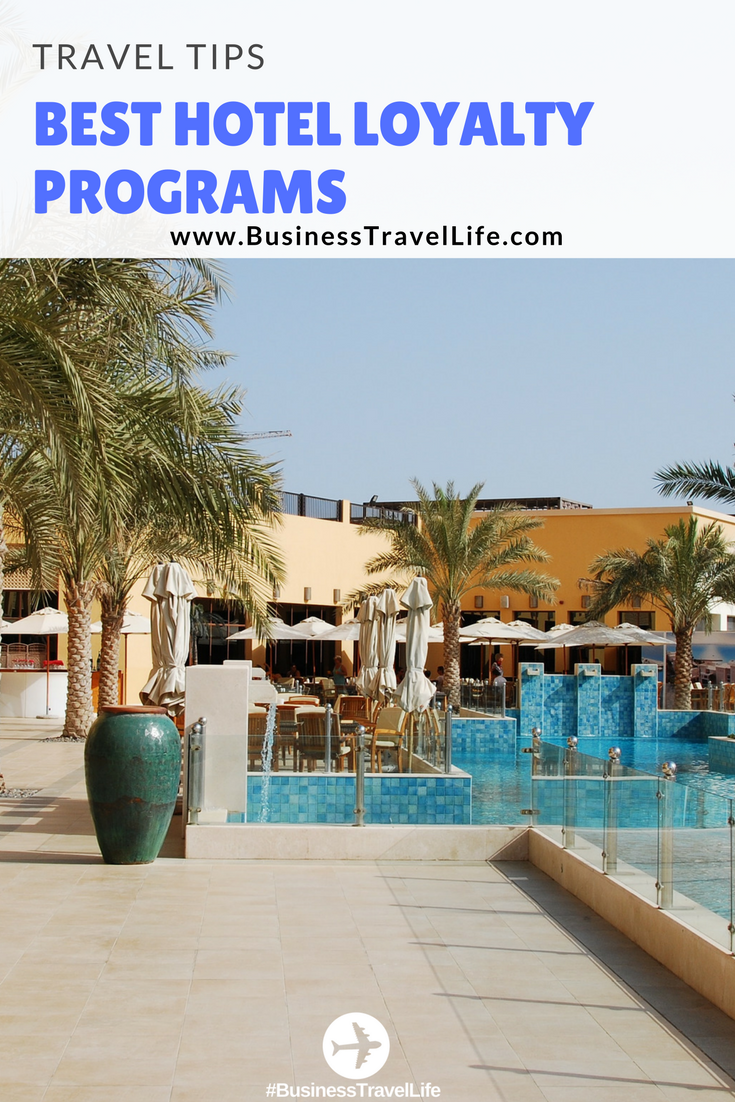 best hotel loyalty programs business travel life
