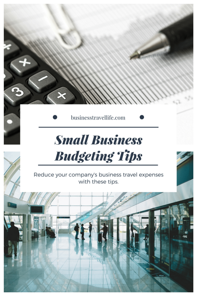 Small Business Budgeting Tips, Business Travel Life 2