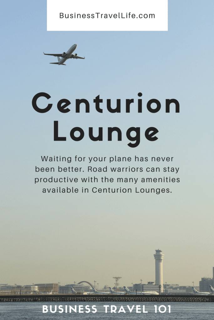 Centurion Lounge, Business Travel Life, Pinterest
