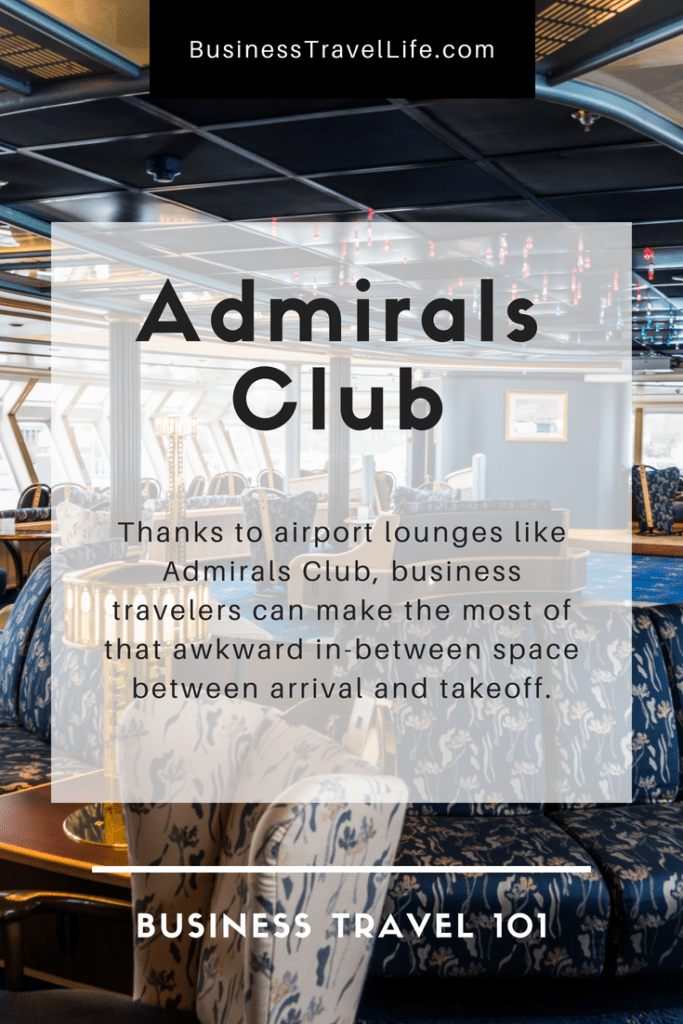 Admirals Club, Business Travel Life, Pinterest