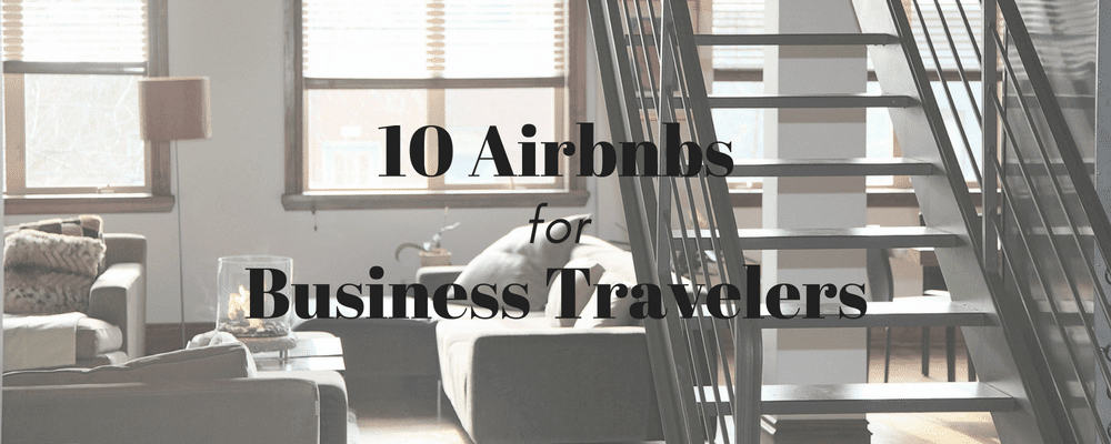 Airbnb business travel, business travel life 1