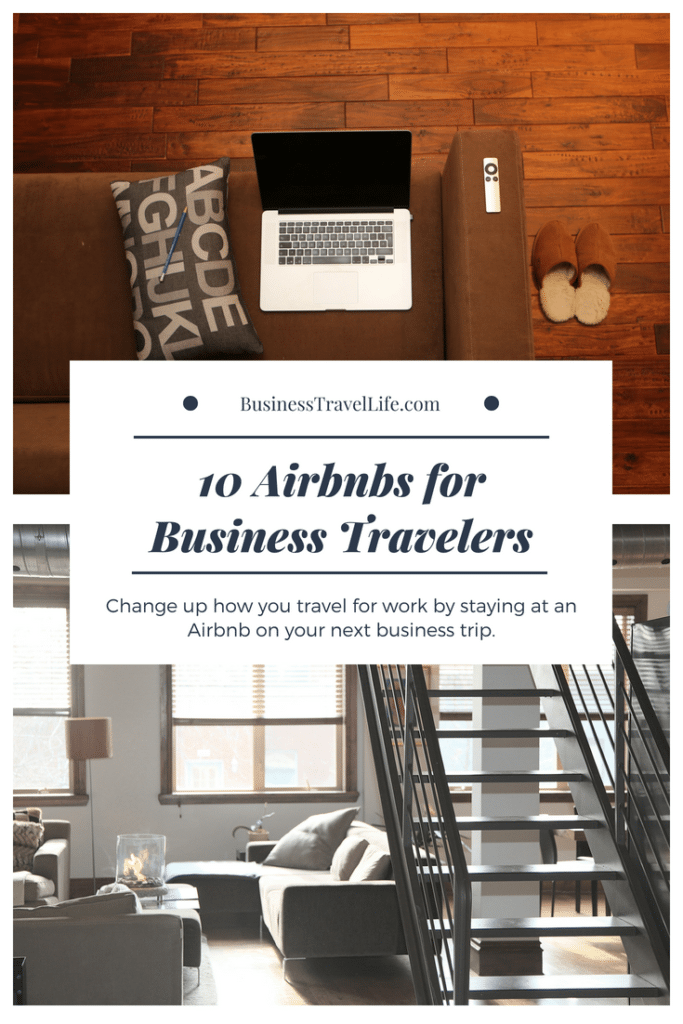 Airbnb business travel, business travel life 2