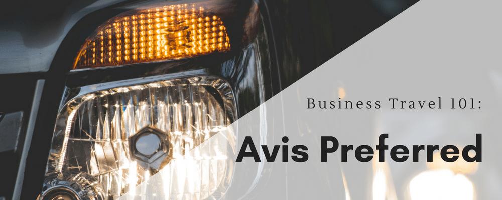 Avis Preferred, Business Travel Life