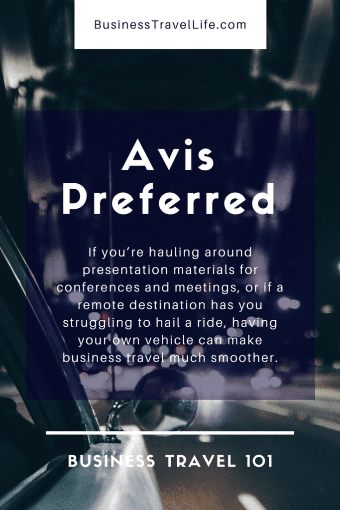 Avis Preferred, Business Travel Life, Pinterest