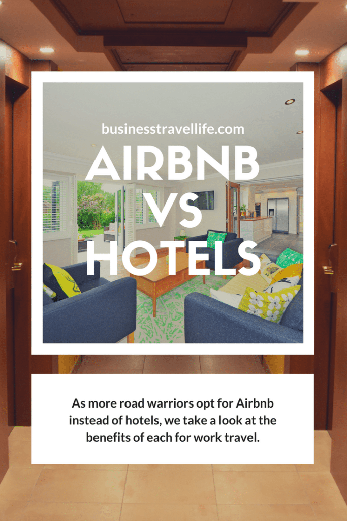 Airbnb vs hotel, business travel life, pinterest