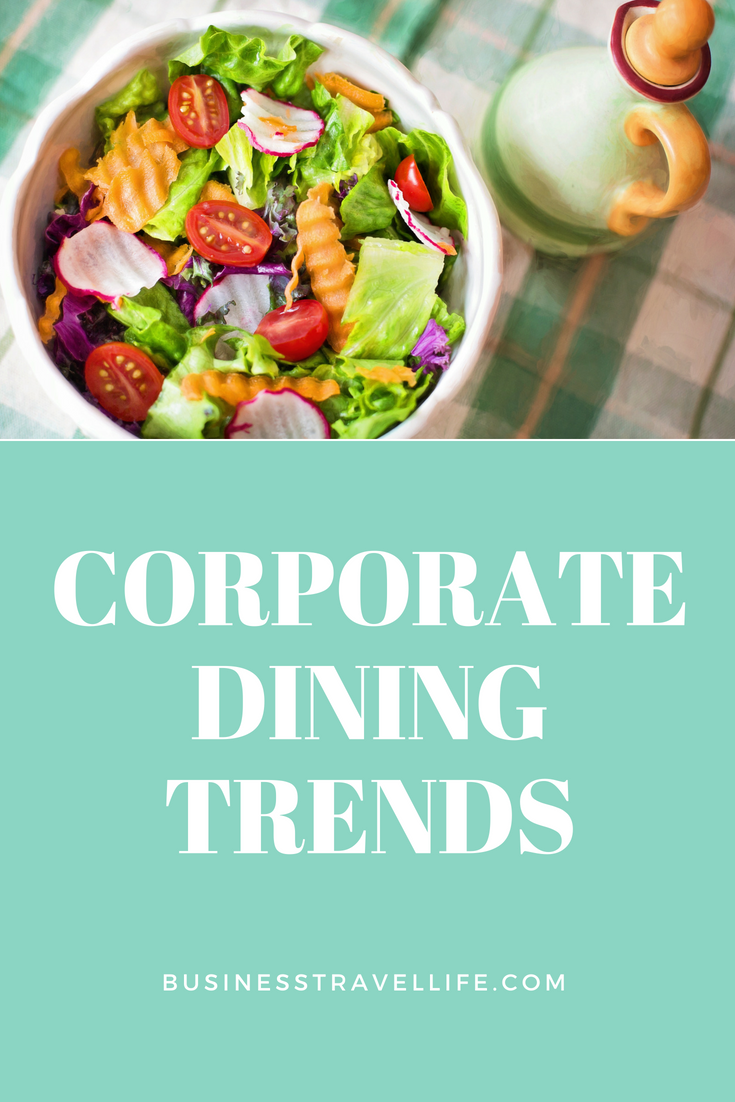 Corporate Dining Trends, Business Travel Life 2