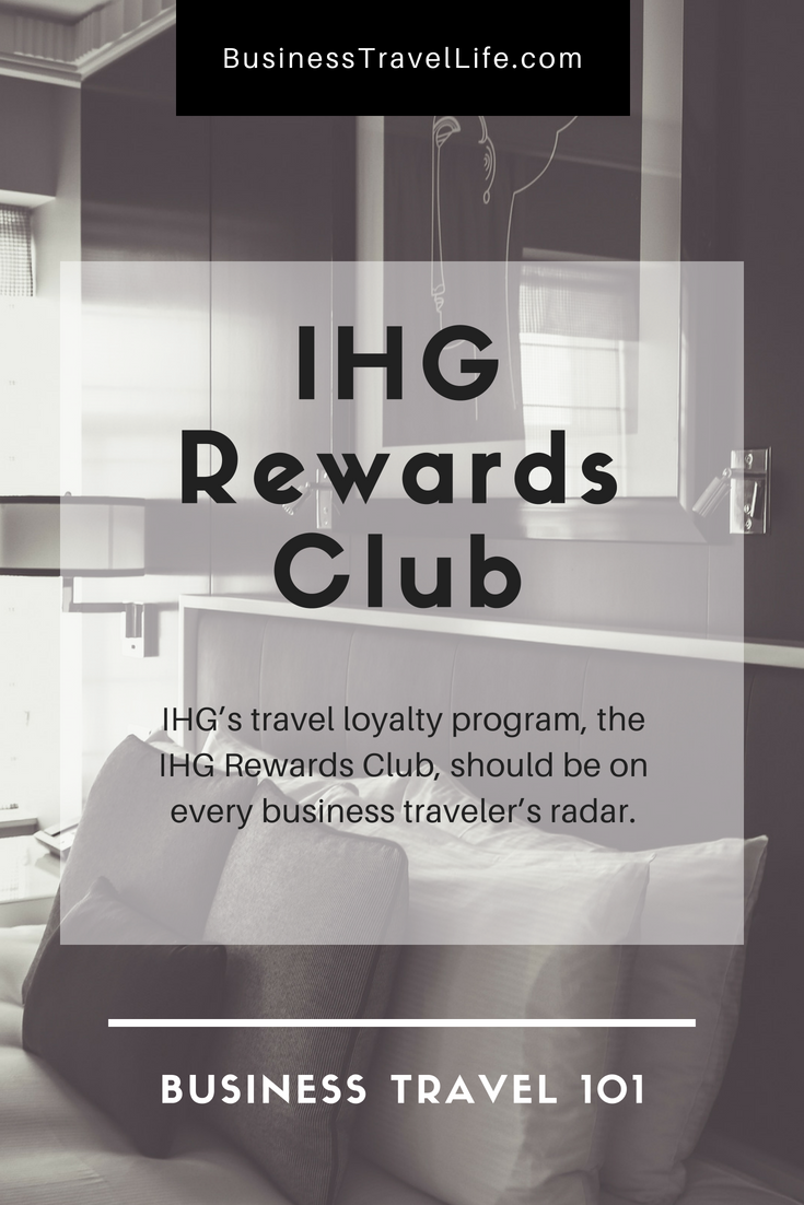 IHG Rewards Club, Business Travel Life 3