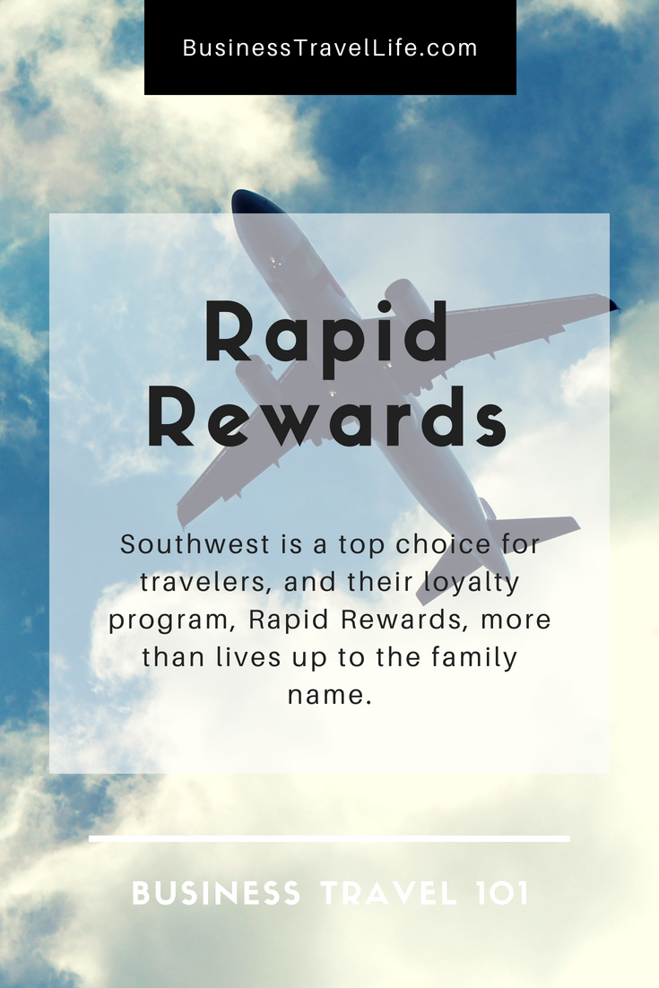 Southwest Airlines Rapid Rewards, Business Travel Life 1
