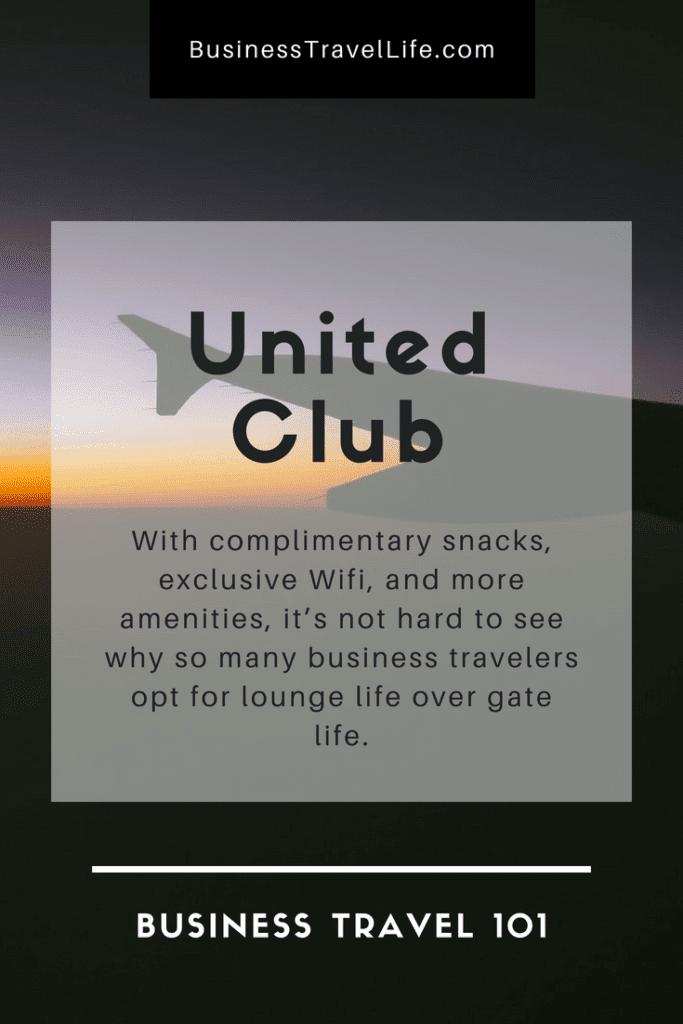 United Club, Business Travel Life 2