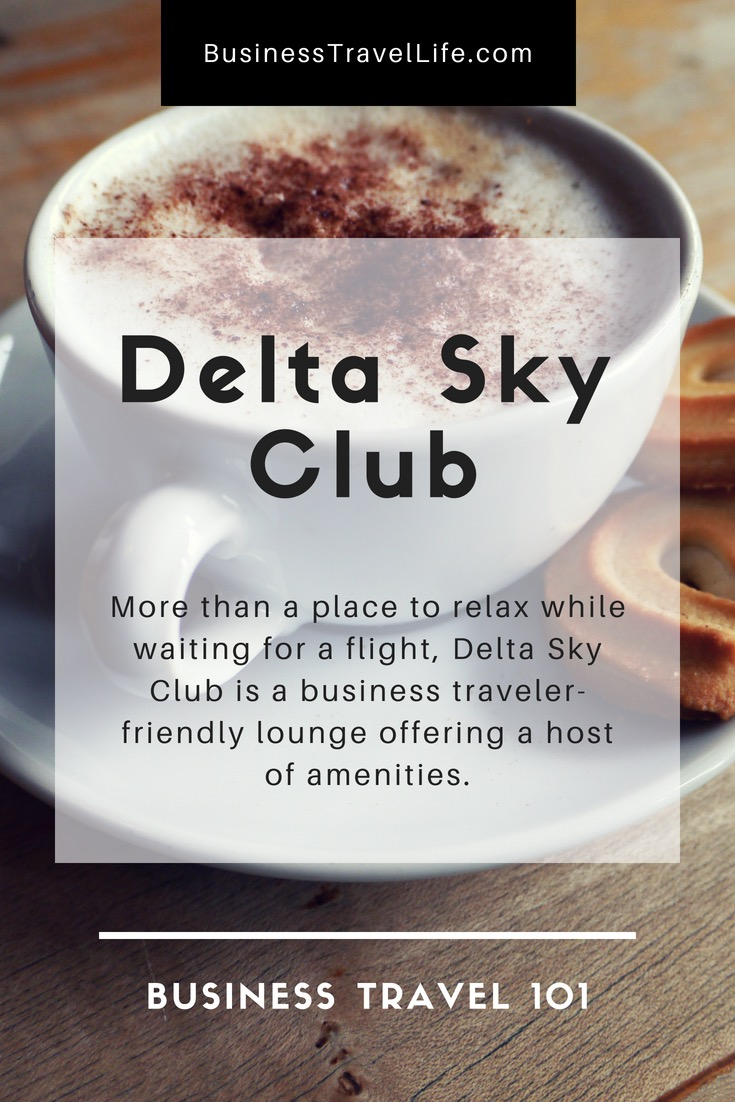 Delta Sky Club, Business Travel Life 2, Pinterest