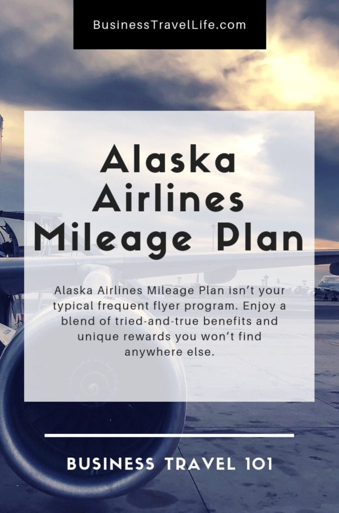 Alaska airlines mileage plan, business travel life 2