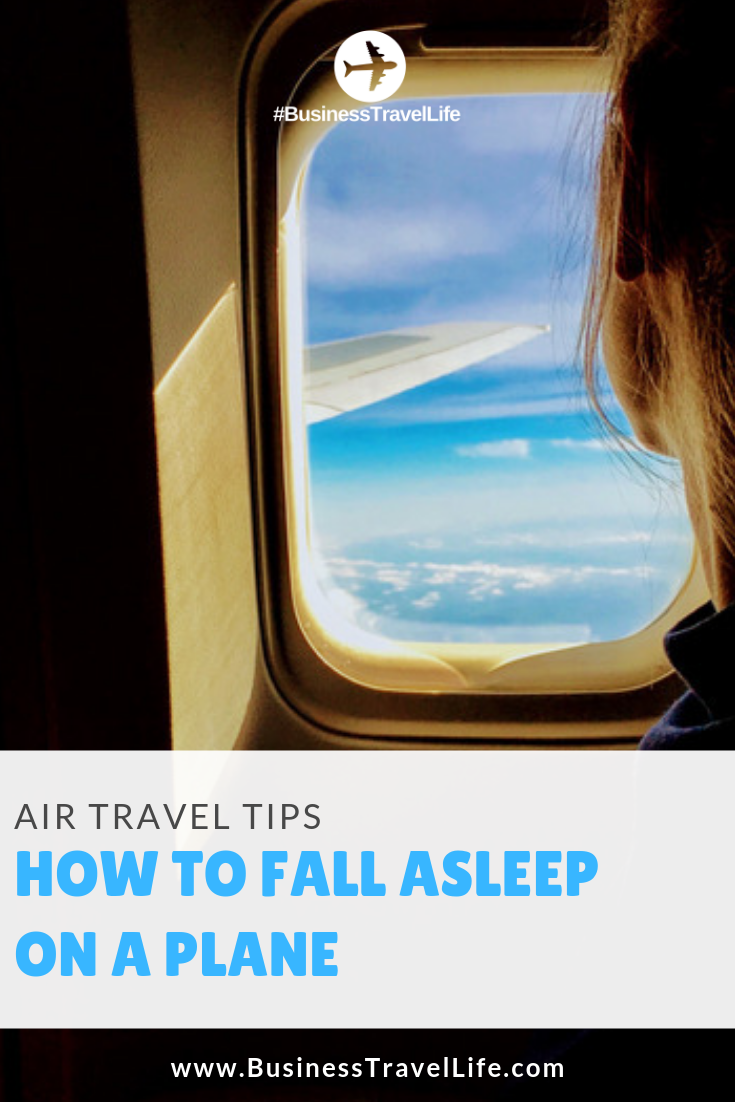 10 ways to fall asleep on a plane, business travel life