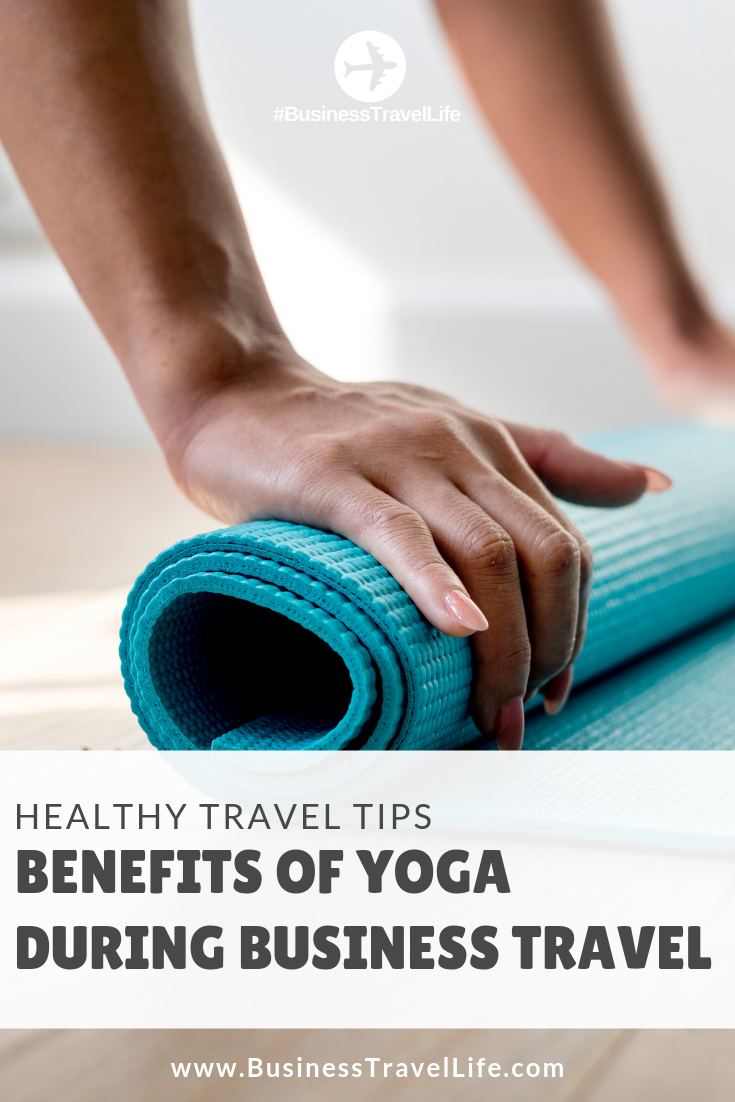 benefits of yoga, business travel life