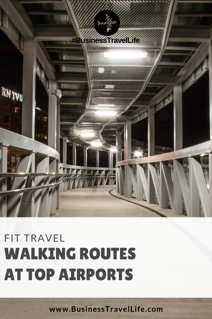 fit travel, walking routes, Business Travel Life