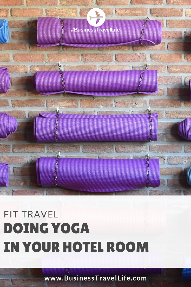 fit travel, yoga, Business Travel Life