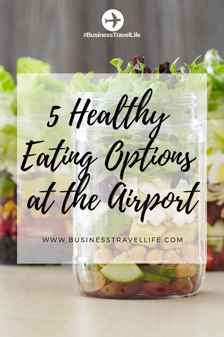 healthy airport food, business travel life 4