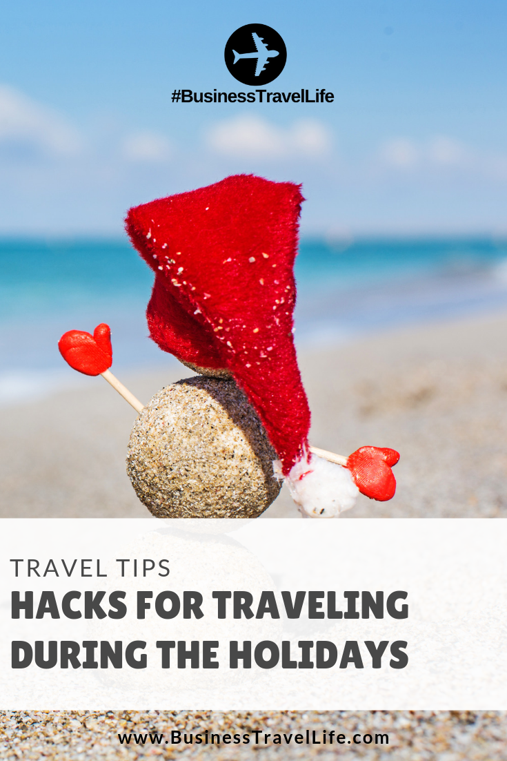 holiday travel tips, Business Travel Life