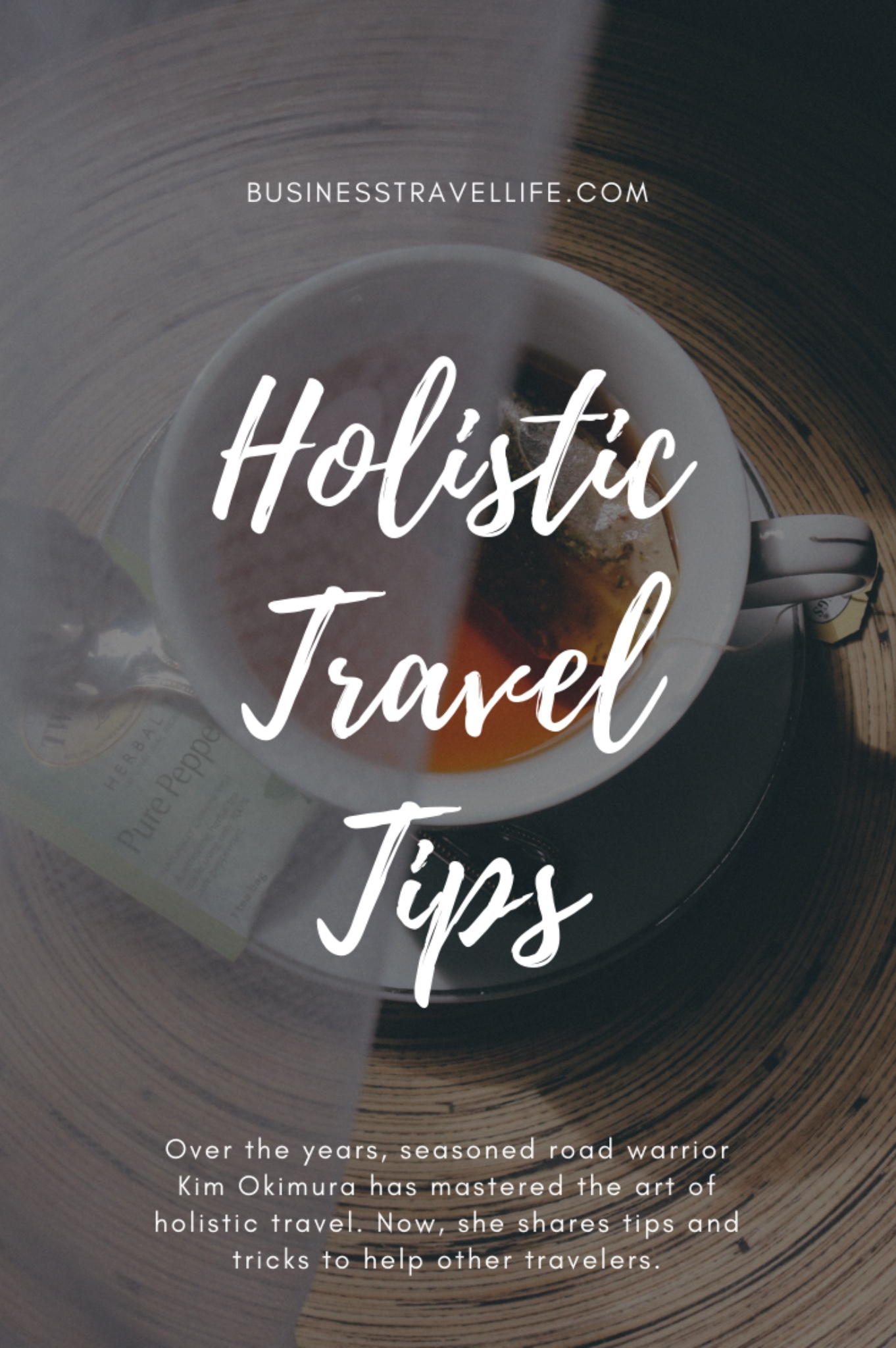 holistic travel, business travel life 2