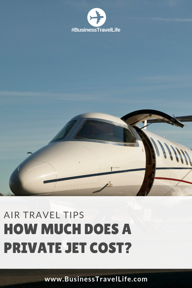 how much does a private jet cost, business travel life