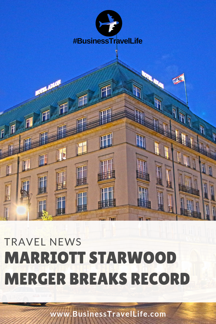 marriott starwood merger, Business Travel Life