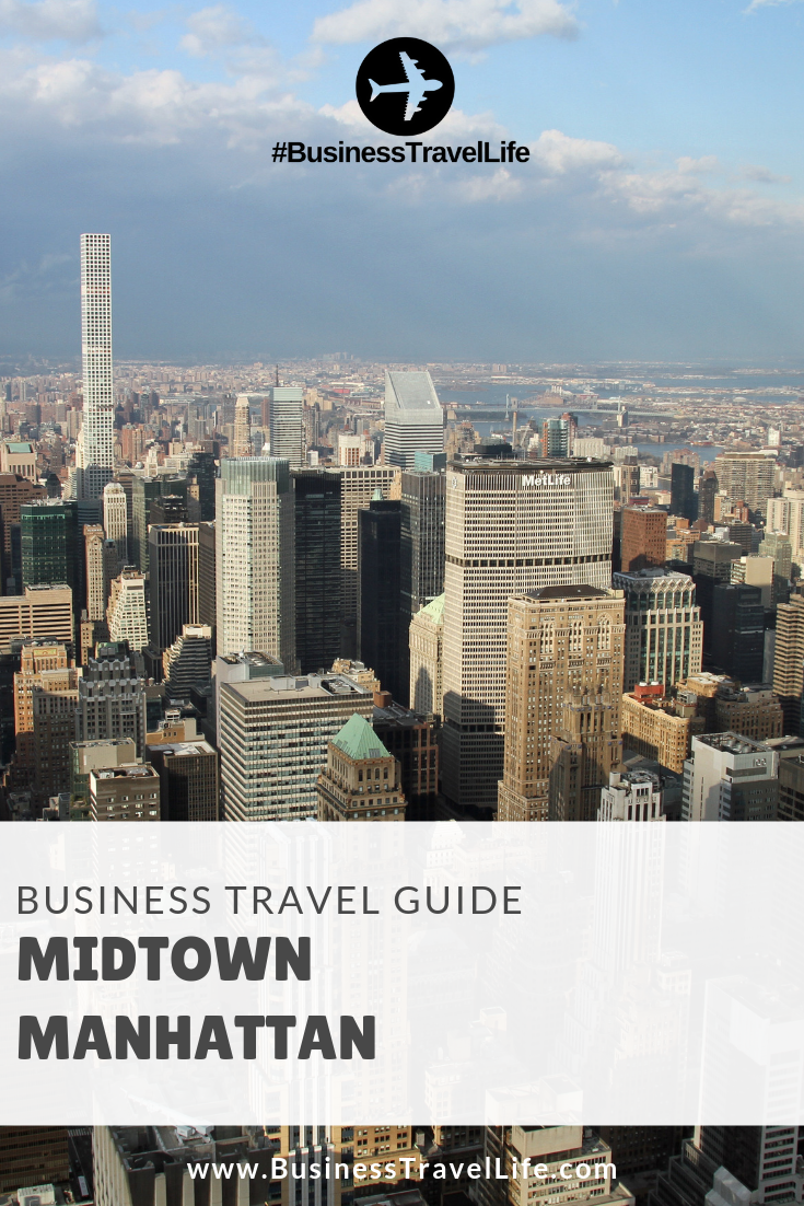 midtown manhattan, Business Travel Life