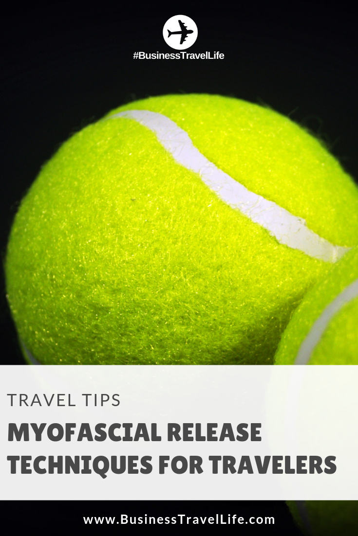 myfascial release techniques, business travel life