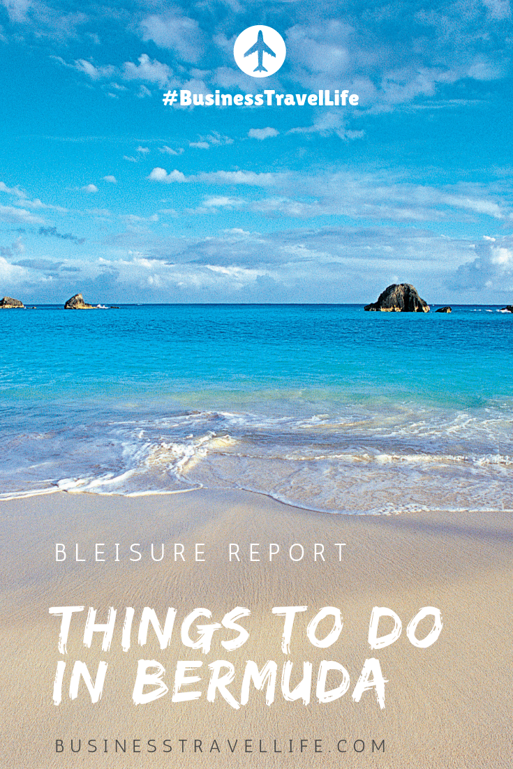 things to do in bermuda, business travel life 4