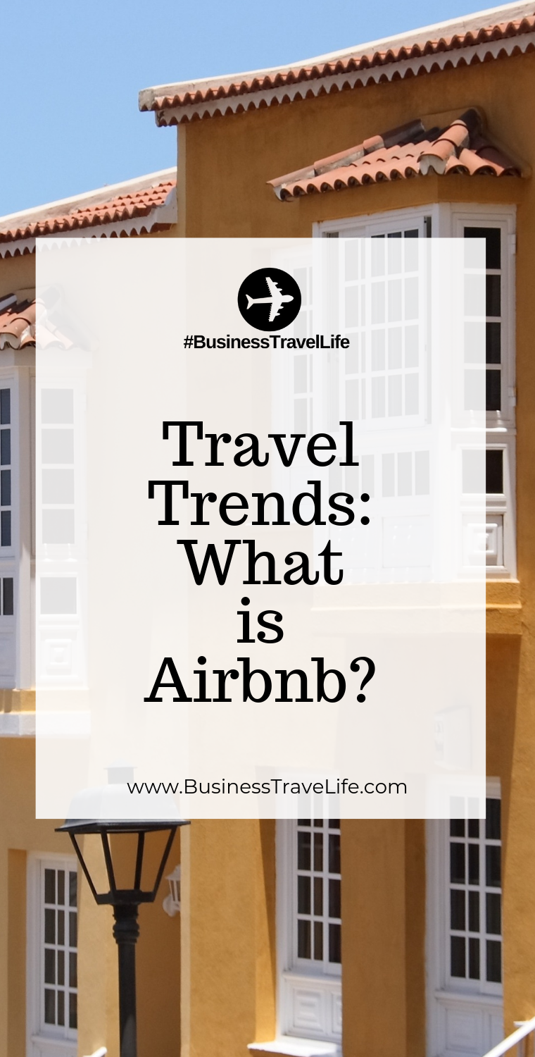 what is airbnb, Business Travel Life