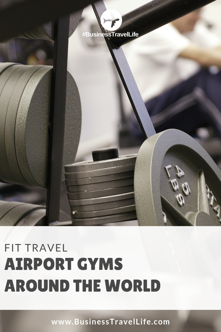 airport gyms, Business Travel Life